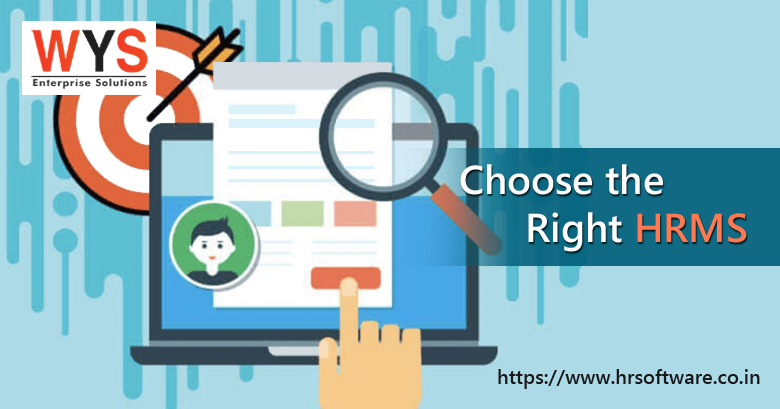 How To Choose The Right HRMS For Your Needs?