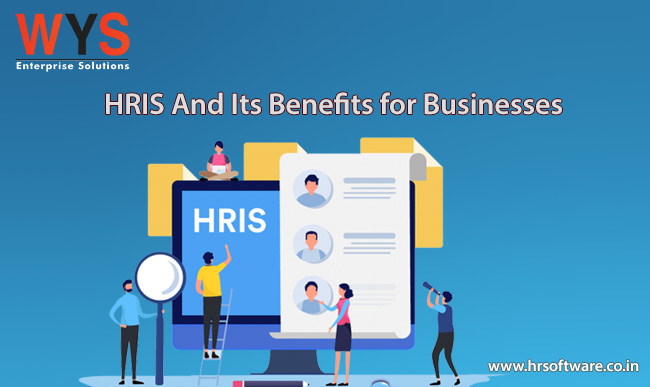 What is HRIS And Its Benefits for Businesses