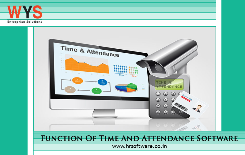What Is The Function Of Time And Attendance Software