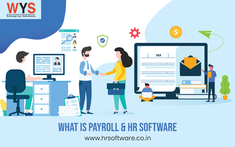 What is payroll & HR Software